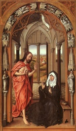 Rogier van der Weyden - Bilder Gemälde - Christ appearing to his Mother